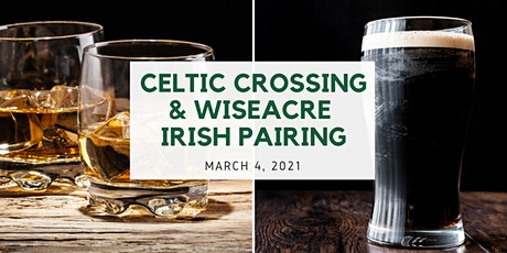 Celtic Crossing & Wiseacre Irish Pairing tickets