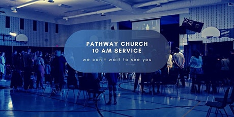 Pathway Church Sunday Service tickets
