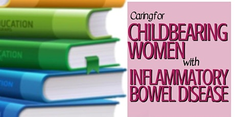 Caring for childbearing women with inflammatory bowel disease tickets