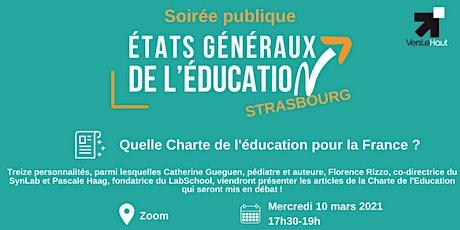 Soirée publique : Participez à la charte de l'éducation - Visio 10/03 billets