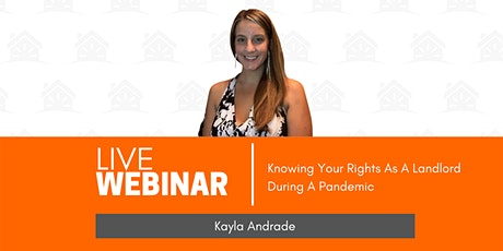 Knowing Your Rights As A Landlord During A Pandemic | Kayla Andrade tickets