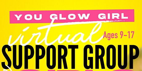 You Glow Girl: Virtual Support Group for Girls tickets