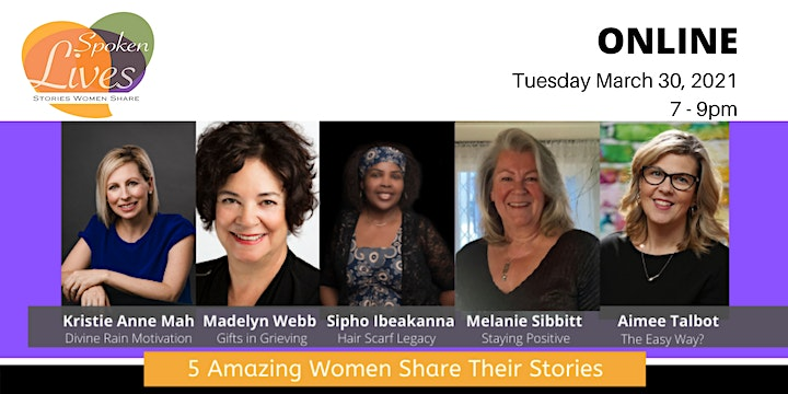 Spoken Lives Online - 5 Women Share their Stories: Tuesday, March 30th image