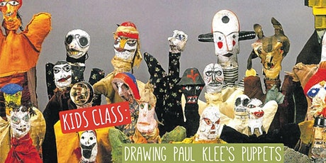KIDS CLASS: Drawing Paul Klee's Puppets tickets