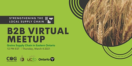 Grains Supply Chain Meetup for Eastern Ontario - Rencontre virtuel billets