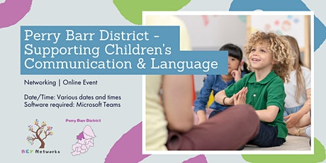Perry Barr District - Supporting Children's Communication & Language tickets