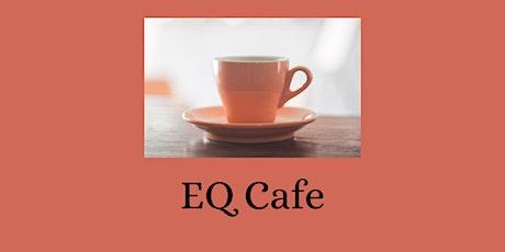 EQ Café - Purpose tickets