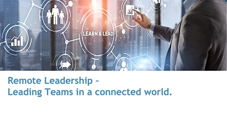 Remote Leadership – Leading Teams in a connected world tickets