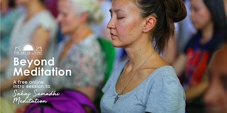 Beyond Meditation - An Online Introduction to Sahaj Samadhi Santa Clara tickets