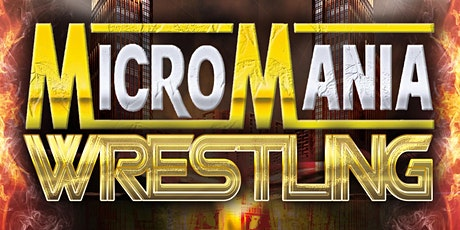 Club Vibez Presents Micro Mania Wrestling tickets