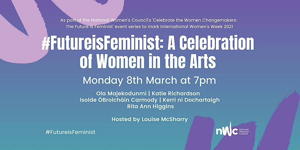 FutureisFeminist: A Celebration of Women in the Arts Tickets, Mon 8 Mar  2021 at 19:00 | Eventbrite