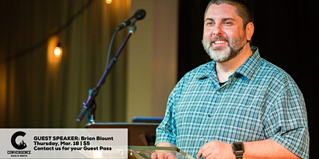 Convergence School of Ministry Guest Speaker: Brian Blount tickets