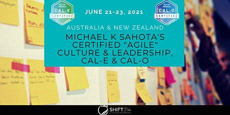 "Certified Sahota ""Agile"" Culture & Leadership(CAL-E & CAL-O)-Australia & NZ tickets"