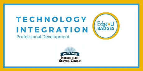 Technology Integration: Edge•U Badges for Professional Development (06878) tickets