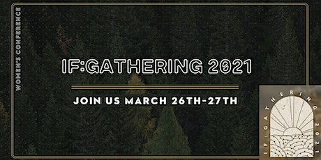 If: Gathering Women's Conference (Local Simulcast) tickets