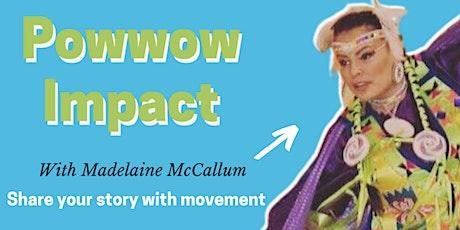 Powwow Impact Workshop Series tickets
