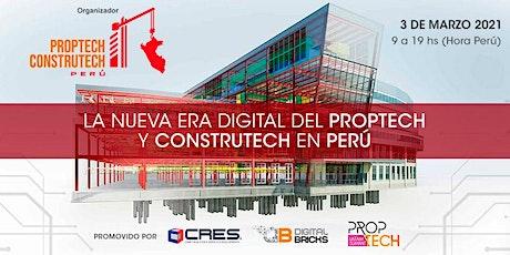 """""""La nueva Era digital del PropTech y ConstruTech en Perú"""" Tickets"""