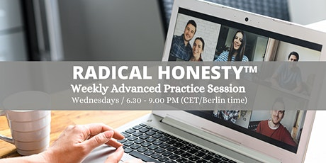 Radical Honesty ™ Advanced  Practice Sessions | with Marvin Schulz tickets
