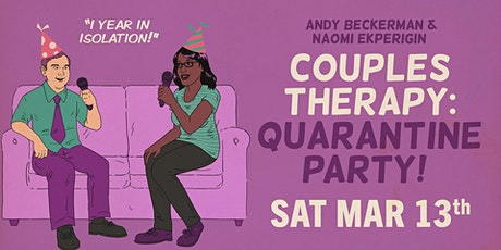 The Couples Therapy Quarantine Party 1-Year in Isolation tickets