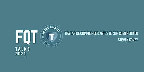FQT TALKS - Historias de retos y esperanzas para la inserción laboral entradas