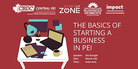 The Basics of Starting a Business in PEI tickets