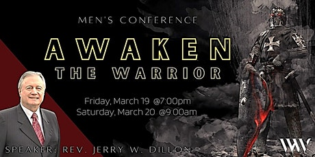 Awaken the Warrior  - A Man's Conference at Worship & Word in Peoria, AZ tickets