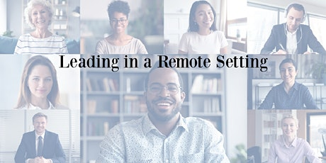 Leading in a Remote Setting tickets