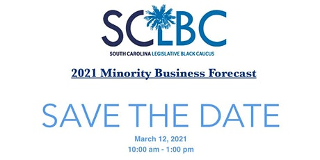 SCLBC Minority Business Forecast and Economic Development  Summit tickets