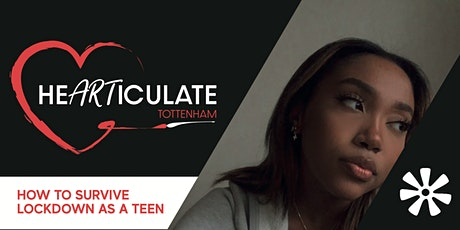 Hearticulate: How to Survive Lockdown as a Teen tickets