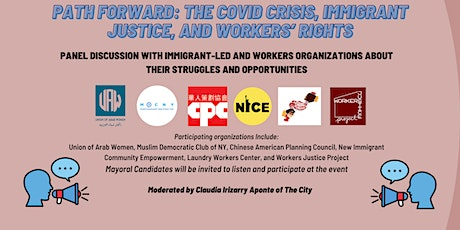 Path Forward: The Covid Crisis, Immigrant Justice, and Workers' Rights tickets