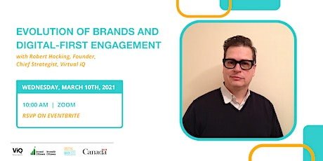 The Evolution of Brands and Digital-First Engagement tickets