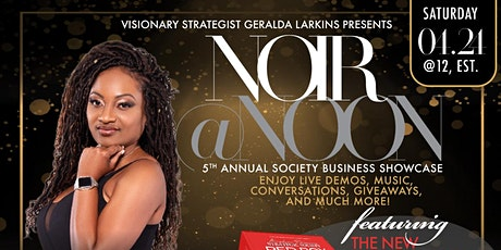 Noir at Noon: Black Excellence Business Showcase tickets