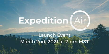 Expedition Air Launch Event Tickets