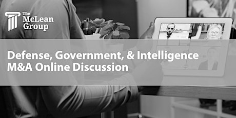 Defense, Government, & Intelligence M&A Online Discussion tickets