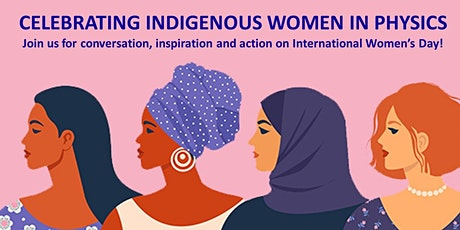 Celebrating Indigenous Women in Physics tickets