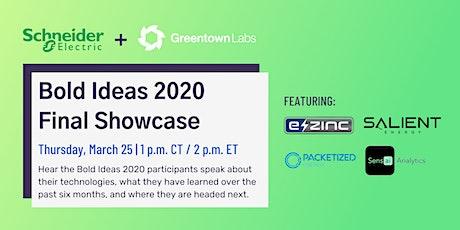 Bold Ideas 2020 Final Showcase Event tickets