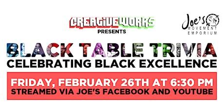 CreativeWorks Presents Black Table Trivia! tickets