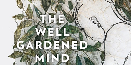 The Gardening Mind tickets