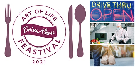 Drive Thru Feastival 2021- A Benefit for Art of Life Cancer Foundation tickets
