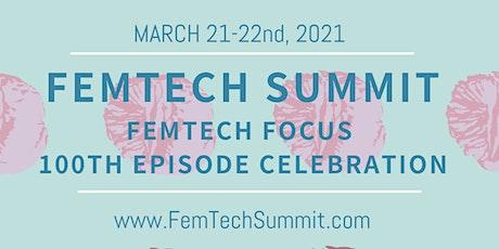 FemTechSummit.com - FemTech Focus 100th Podcast Episode Celebration entradas