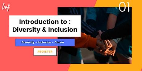 Introduction to: Diversity & Inclusion biglietti