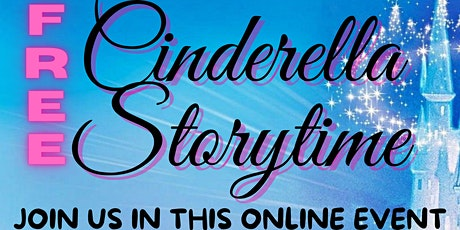 Free Online Cinderella Storytime -Thursday, March 4th at 5:30 PM tickets