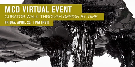 MCD Virtual Event • Curator Walk-Through: Design by Time tickets