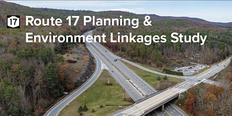 Route 17 Planning & Environment Linkages Study Public Workshop #1 tickets