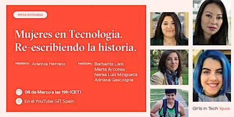 Mujeres en Tecnología: Re-escribiendo la historia boletos