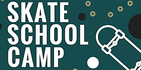 Spring Break Camp | Skate School tickets