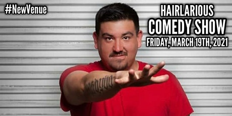 HAIRlarious Comedy Show W/ Roberto Rodriguez & Friends tickets