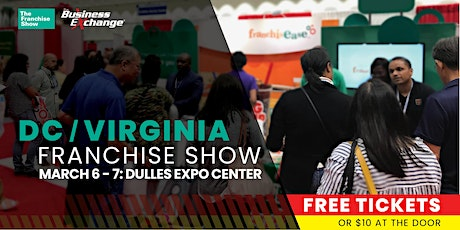 The Franchise Expo – Washington D.C & Virginia tickets