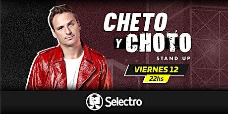 CHETO Y CHOTO - EZEQUIEL CAMPA entradas
