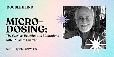 RECORDING: Microdosing: The Science and Benefits with Dr. Fadiman tickets